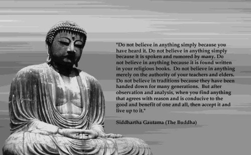 Buddha Do not believe in anything pic and quote